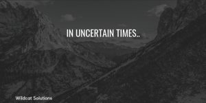 uncertain times communicate organise systematise