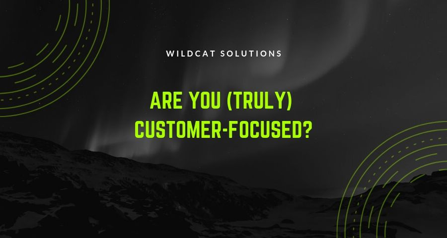 is your business customer focused